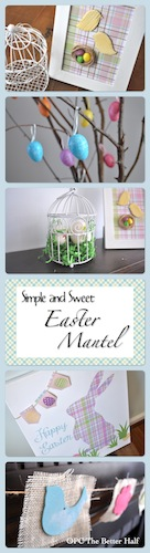 Easter Mantel - OPC The Better Half