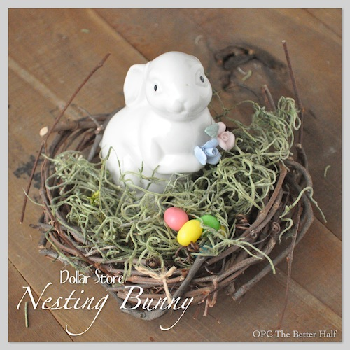 Dollar Store Nesting Bunny - OPC The Better Half