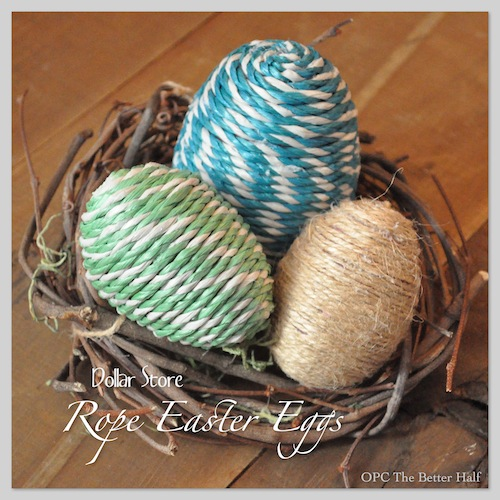 Dollar Store Rope Eggs - OPC The Better Half