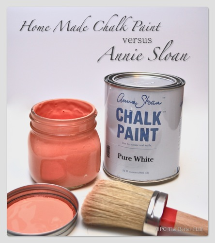 Homemade Chalk Paint vs Annie Sloan - OPC The Better Half