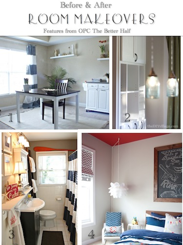 Before and After Room Makeovers - features from OPC The Better Half