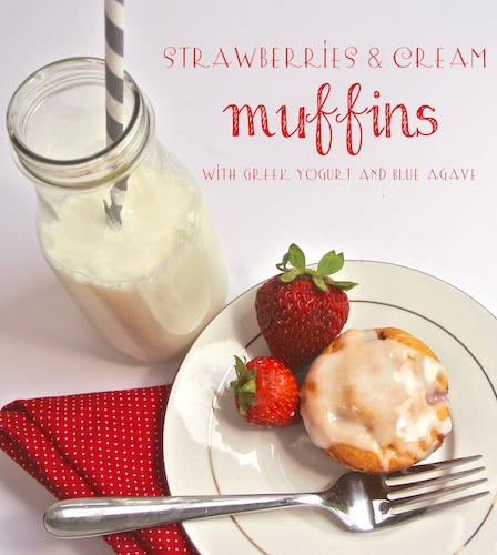 Streawberries&Cream Muffins Using Blue Agave from OPC The Better Half
