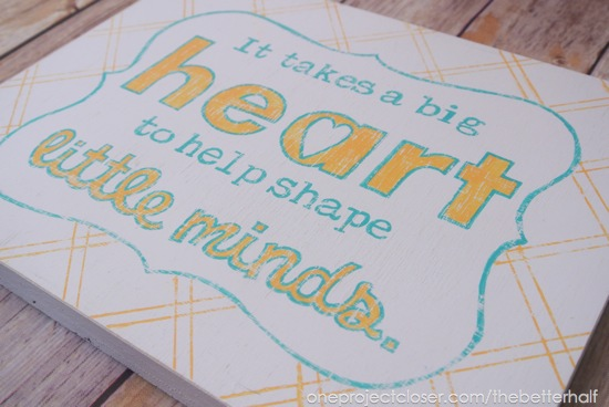 Wooden Sign Tutorial for homemade teacher gifts from One Project Closer