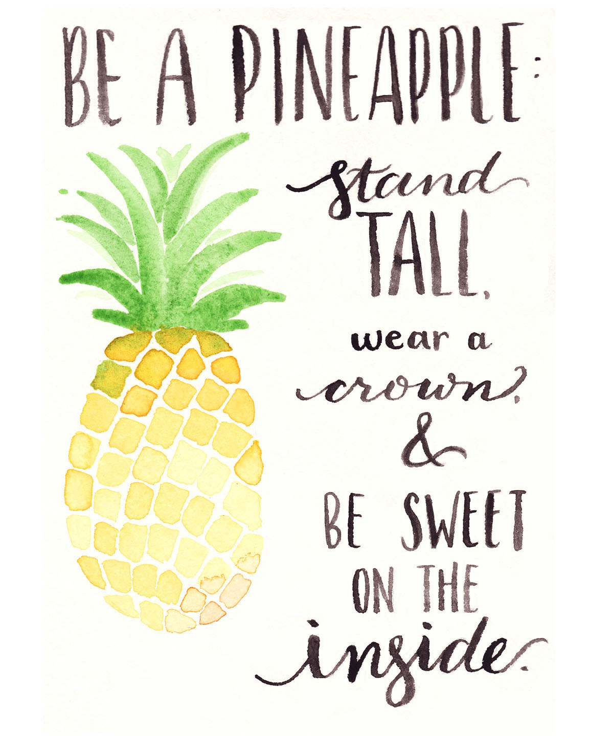 Free Watercolor Printable Be A Pineapple One Project Closer