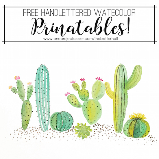 Free Watercolor Cactus Printable - One Project Closer