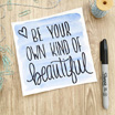 Free Printable: Be Your Own Kind of Beautiful
