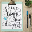 Free Hand Lettered Printable: Shine Bright!