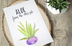 Watercolor Printable: Aloe From the Other Side