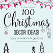 All Things Creative: 100+ Christmas Decor Ideas!