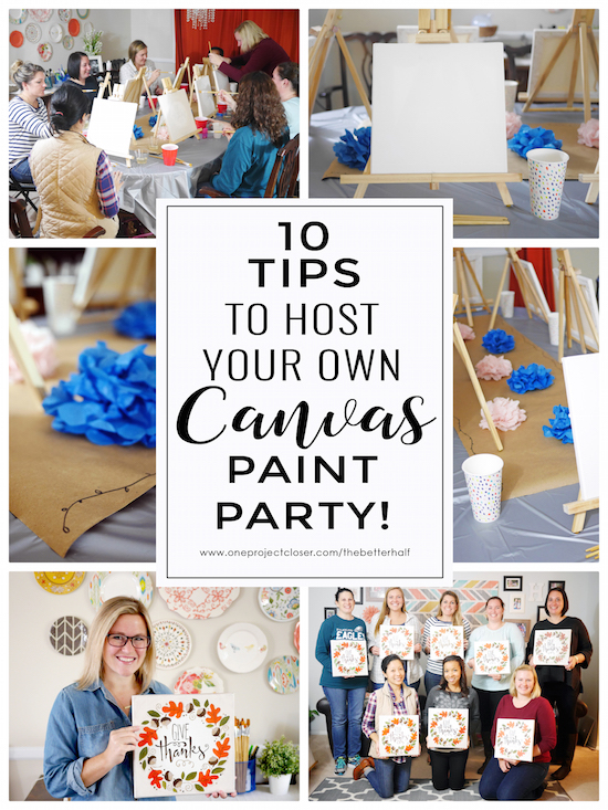 Tips to host your own canvas painting party one project for Paint night home parties